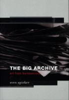 Big Archive - Art from Bureaucracy