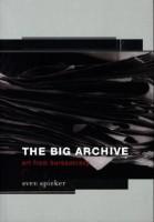 Big Archive - Art from Bureaucracy