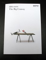 Posture Editions N° 5: Dirk Zoete, The Big Convoy