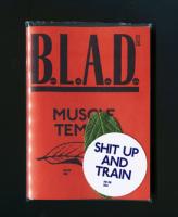 B.L.A.D. #8: Muscle Temple