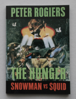 The Hunger #1: Snowman Vs. Squid
