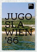 Spurenelemente #1: Jugoslawien '86