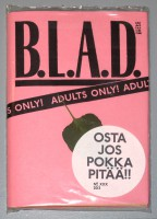 B.L.A.D. XXX: OSTA JOS POKKA PITAA!!