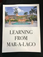 Learning from Mar-A-Lago