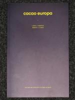 Cacao Europa: Lisbon & Memory // Lisboa & Memória