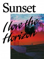 Sunset / I Love the Horizon