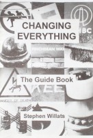 Changing Everything: The Guide Book