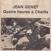 Jean Genet: Quatre heures à Chatila (vinyl)