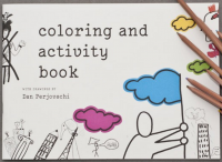 Coloring and activities book with drawings by Dan Perjovschi (English edition)