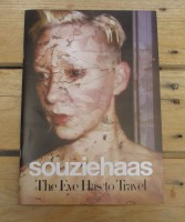Souziehaas: The Eye Has to Travel