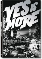 Yes is More. Ein Archicomic zur Evolution der Architektur