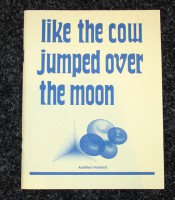 Like the cow jumped over the moon