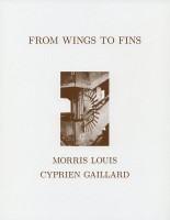 From Wings To Fins. Morris Louis. Cyprien Gaillard
