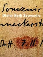 Dieter Roth Souvenirs