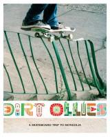 Dirt Ollies: A Skateboard Trip To Mongolia