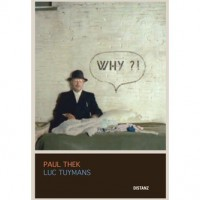 Paul Thek & Luc Tuymans: WHY?!