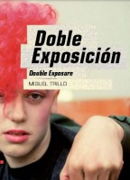 Doble Exposición - Double Exposure