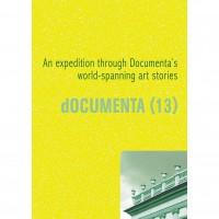 dOCUMENTA (13) / An expedition through Documenta's world spanning art stories.