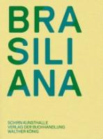 Brasiliana: Installationen von 1960 bis heute
