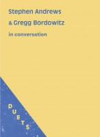 DUETS: Stephen Andrews & Gregg Bordowitz in Conversation