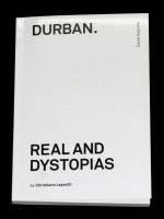 Durban. Real And Dystopias