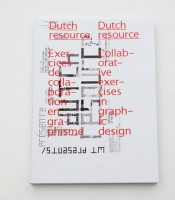 Dutch Resource, collaborative exercises in Graphic Design