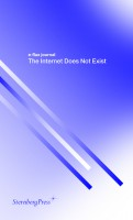 e-flux journal - The Internet Does Not Exist