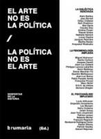 El arte no es la política, la política no es el arte