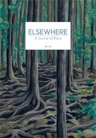 Elsewhere: A Journal of Place - No. 03