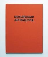 Dieselbrugger Apokalypse