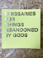 Emissaries for Things Abandoned by Gods