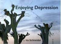 Enjoying Depression