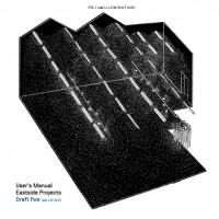 Eastside Projects User's Manual Draft Five (2012)