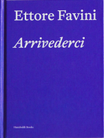 Ettore Favini: Arrivederci