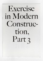 Exercises in Modern Construction, Part 3