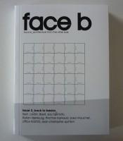 face b #3: back to basics