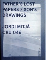Father's Lost Papers / Son's Drawings