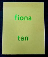 Fiona Tan: akte 1