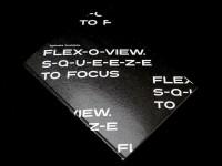 Flex-O-View. S-Q-U-E-E-Z-E to Focus