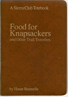 Food for Knapsackers and Other Trail Travelers