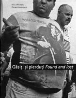 Găsiţi şi pierduţi Found and lost