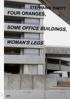 Four Oranges, Some Office Buildings, Woman's Legs