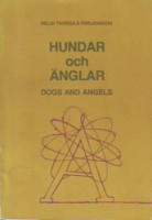 Hundar och änglar / Dogs and Angels