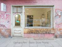 Gerhard Rihl - Berlin Store Fronts