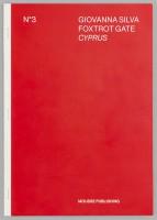 Giovanna Silva: Foxtrot Gate – Cyprus