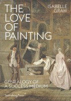 The Love of Painting: Genealogy of a Success Medium
