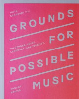 Grounds for Possible Music On Gender, Voice, Language, and Identity