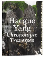 Haegue Yang: Chronotopic Traverses / Traversée Chronotopique