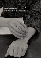 Harun Farocki: Another Kind of Empathy