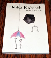 Heike Kabisch, works 2005–2010